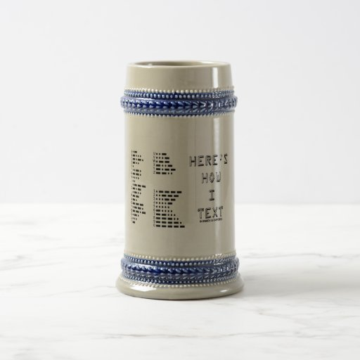 Here's How I Text (International Morse Code) Coffee Mug
