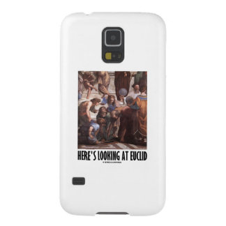 Here's Looking At Euclid (Art Humor Painting) Galaxy S5 Cases