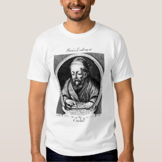Here's Looking at Euclid! T-shirt