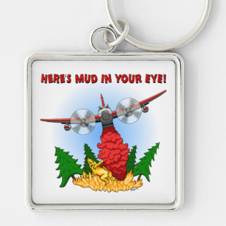 Heres Mud in Your Eye! Square Keychain