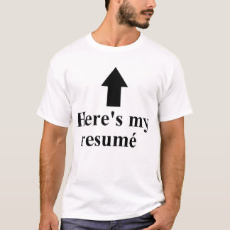 Here's My Resumé Beard Shirt