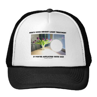 Here's Some Bright Light Treatment Afflicted SAD Trucker Hat