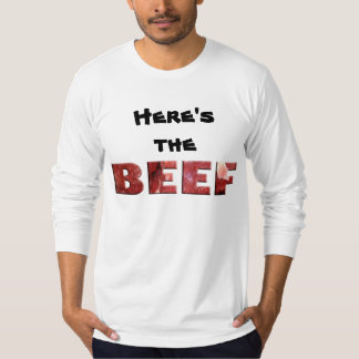 Here's the Beef - Fitted T-Shirt