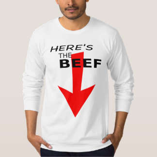 HERE'S THE BEEF - Long Sleeve T-Shirt