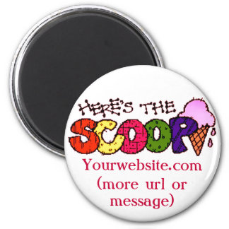 Here's the Scoop w/ Your Message Magnet