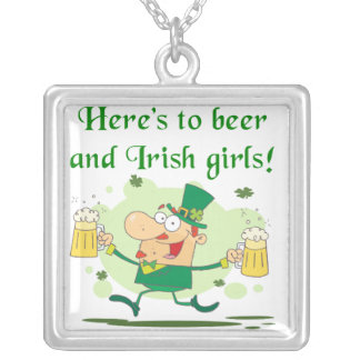 Here's to Beer and Irish Girls T-shirts and Gifts Square Pendant Necklace