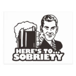 Here's To Sobriety Postcard