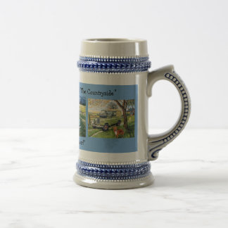 """""""Here's To The Hills & Valleys Of The Countryside"""" Beer Stein"""