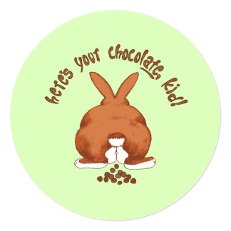 """Heres Your Chocolate Easter 5.25"""" Square Invitation Card"""