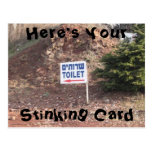 Here's Your Stinking Card Postcard