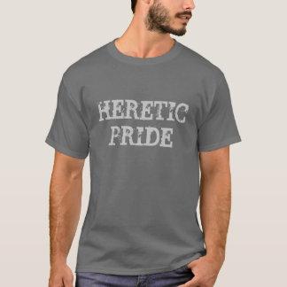 HERETIC  PRIDE T-Shirt