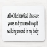 Heretical Ideas Mousepads