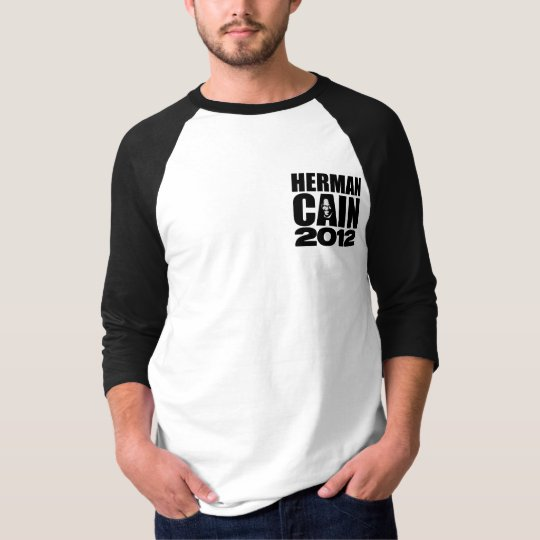 Herman Cain 2012 - Two Sided T-Shirt