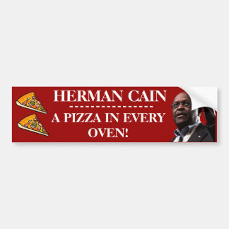 Herman Cain: A Pizza In Every Oven- Red Background Bumper Sticker