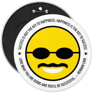"Herman Cain for President 2012 ""Happiness"" Button"