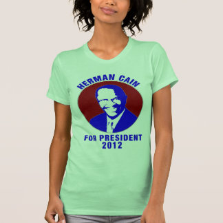 Herman Cain For President 2012 Shirts
