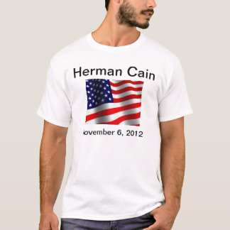 Herman Cain for President! T-Shirt