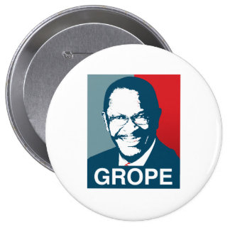 Herman Cain Grope Pinback Button