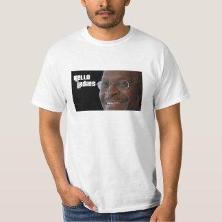 Herman Cain Hello Ladies T-Shirt