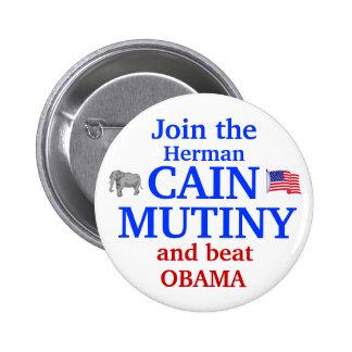 Herman Cain Mutiny 2012 Pinback Button