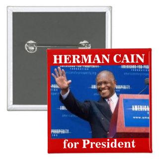 Herman Caín para el botón de Presiden Pin Cuadrado