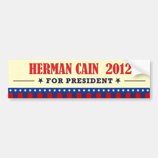 Herman Caín para el presidente 2012 Pegatina De Parachoque