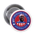 Herman Caín para el presidente 2012 de los E.E.U.U Pins