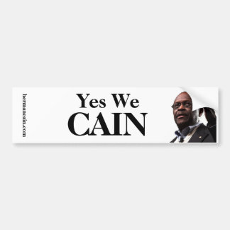Herman Cain: Yes We CAIN - White Background Bumper Sticker