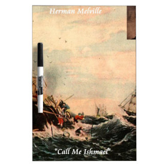 Herman Melville Call Me Ishmael Quote Dry-Erase Board