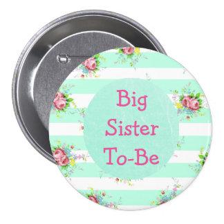 Hermana a ser rosa de la verde menta del botón de pin redondo de 3 pulgadas