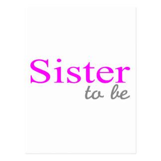 Hermana a ser (rosa) tarjeta postal