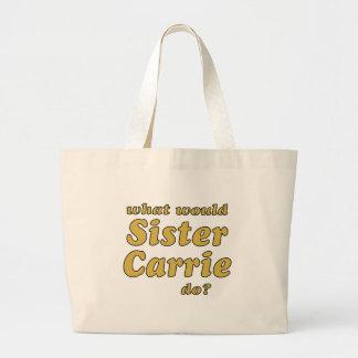 Hermana Carrie Bolsa Tela Grande