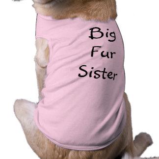 Hermana de BigFur Camisa De Perro
