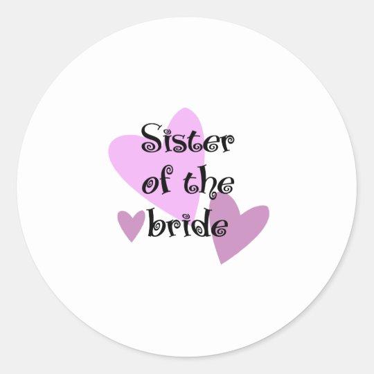 Hermana de la novia pegatina redonda