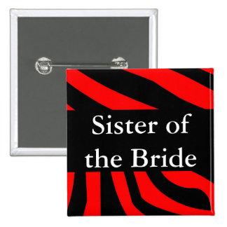 Hermana de la novia pin