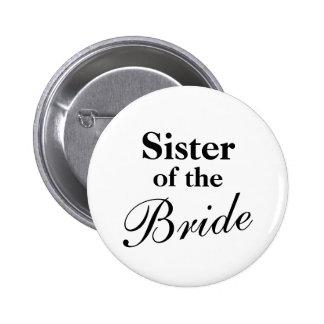Hermana de los botones de la novia pin redondo de 2 pulgadas