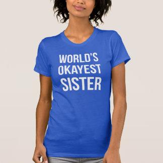Hermana de Okayest del mundo Polera
