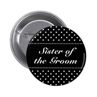 Hermana del botón del pinback del novio pin redondo de 2 pulgadas