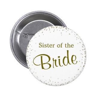 Hermana del confeti de la novia pin redondo de 2 pulgadas