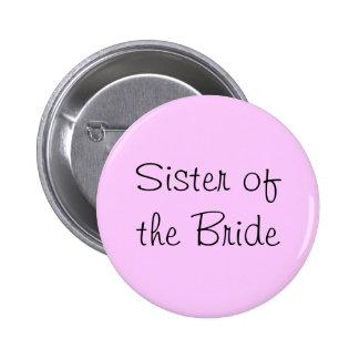 Hermana del Pin de la novia Pin Redondo 5 Cm