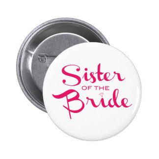 Hermana del rosa de la novia en blanco pin redondo de 2 pulgadas