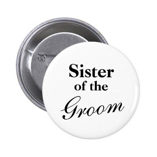 Hermana elegante de los botones del novio pin
