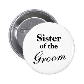 Hermana elegante de los botones del novio pin redondo de 2 pulgadas