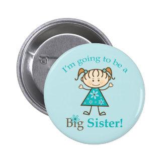 Hermana grande a ser figura del palillo pin redondo 5 cm