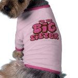Hermana grande camisa de mascota