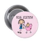 Hermana grande con pocas camisetas del SIS Pins