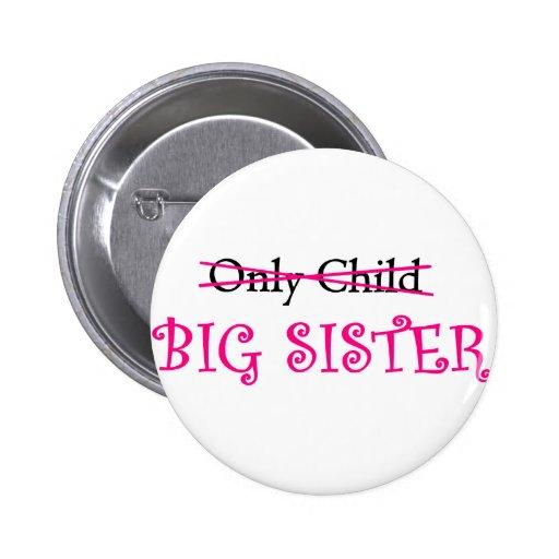 Hermana grande divertida en rosa pin redondo 5 cm