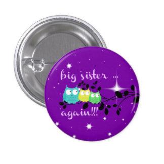 ¡Hermana grande… OTRA VEZ!!!  ¡botón! Pin Redondo De 1 Pulgada