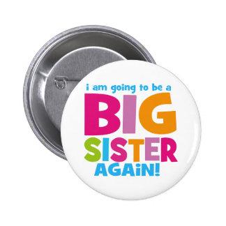 Hermana grande otra vez pin redondo 5 cm
