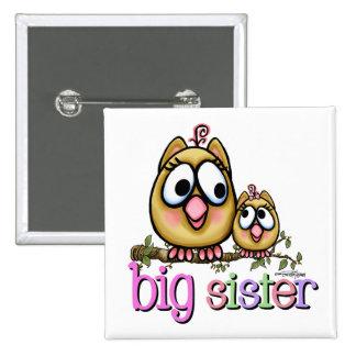 Hermana grande poco SIS Pin Cuadrado